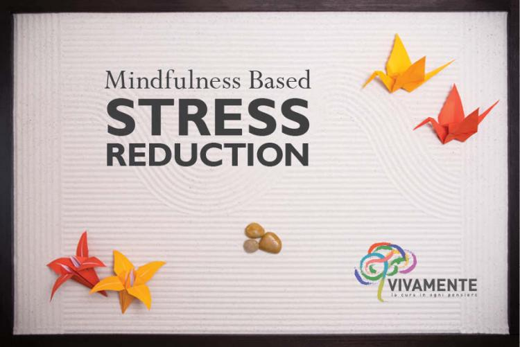 Mindfulness Based Stress Reduction - Autunno 2018